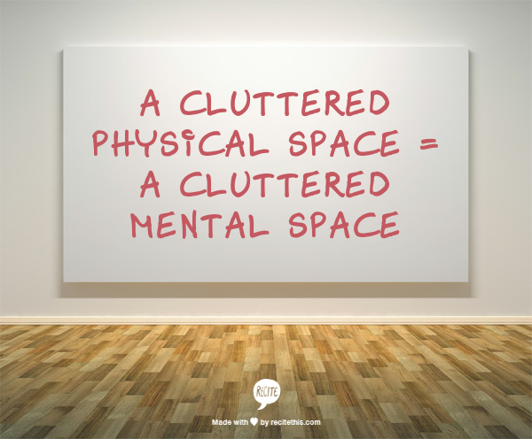 Declutter your mind by decluttering your living space for Declutter house plan